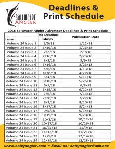 Advertiser Deadlines and Print Schedule