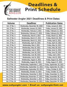 Saltwater Angler Print Dates & Deadlines